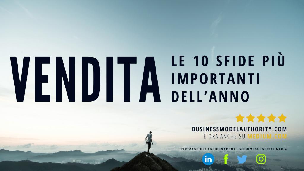 VENDITA: LE 10 SFIDE PIÙ IMPORTANTI DELL'ANNO